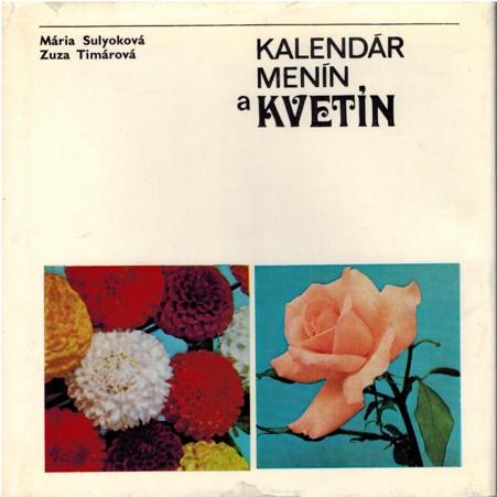 kalendar menin Sulyová, Timárová   Kalendár menín a kvetín kalendar menin