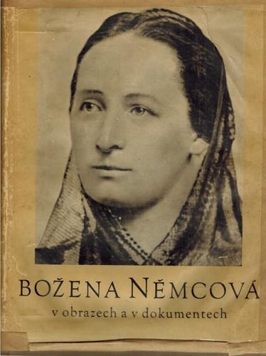 Bozena Nemcova V Obrazech A Dokumentech