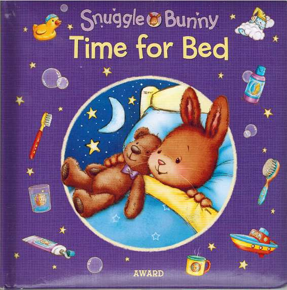 Time for Bed (Snuggle Bunny)