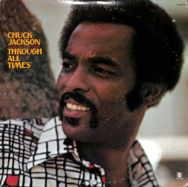 Chuck Jackson - Through All Times (LP)