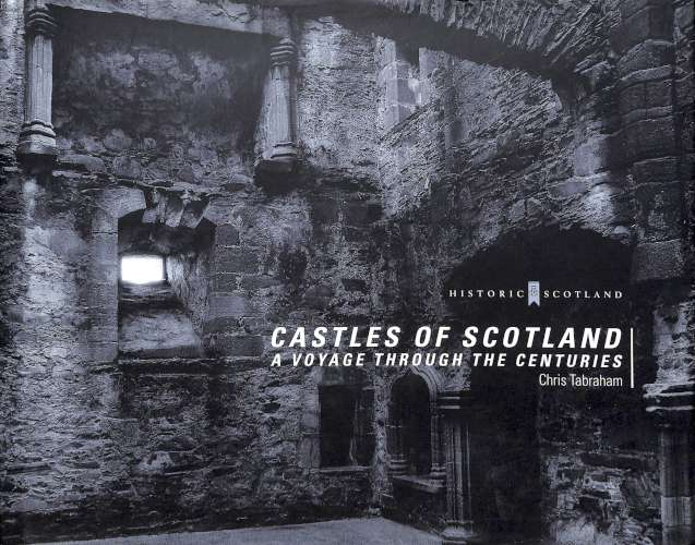 Castles of Scotland - A Voyage Through the Centuries